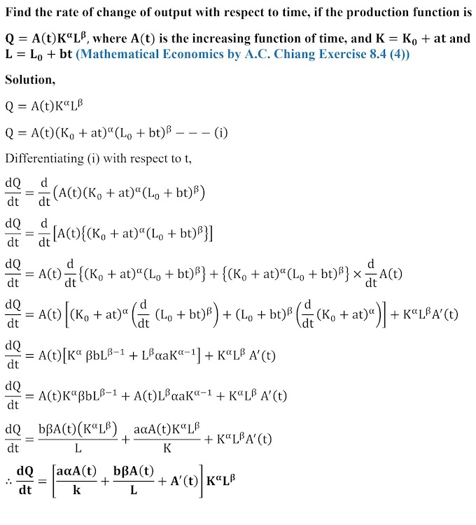 Q=A(t) K^α L^β, where A(t) is the increasing function of time (A.C. Chaing)