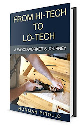 From Hi-Tech to Lo-Tech: A Woodworker's Journey