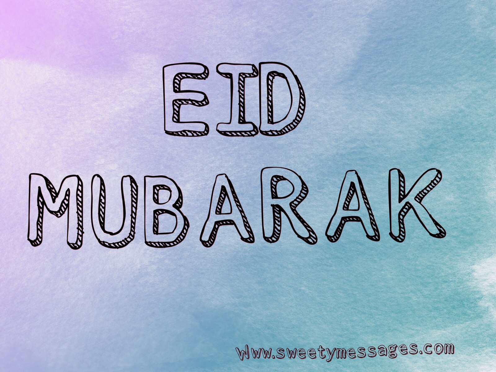 Happy Eid Mubarak Messages Beautiful Messages
