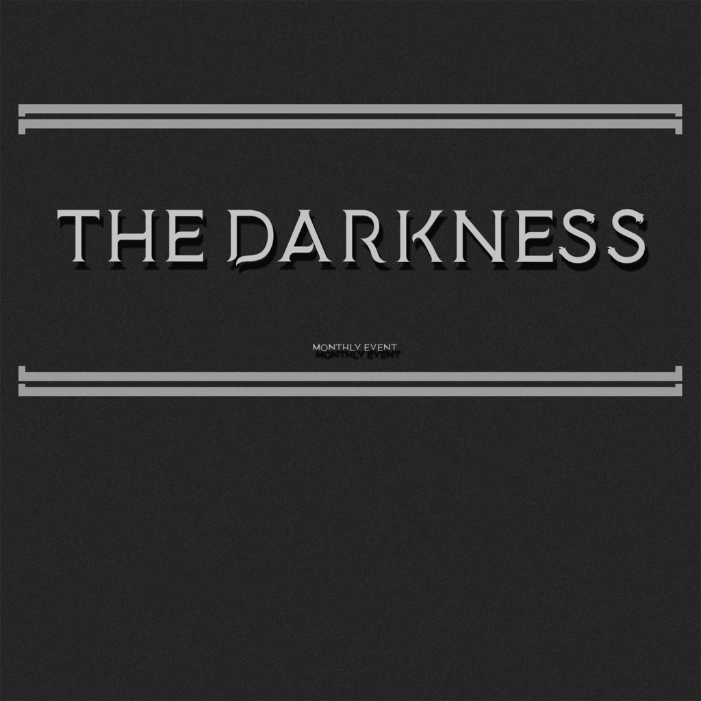 ♥ The Darkness Event ♥