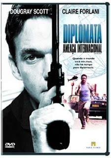 Diplomata: Ameaça Internacional – Dublado (2009)