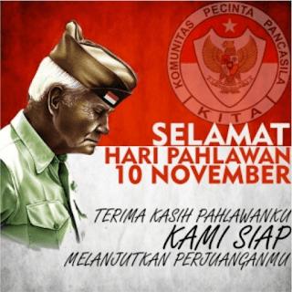 Kata-Kata Ucapan Selamat Hari Pahlawan 10 November 2017
