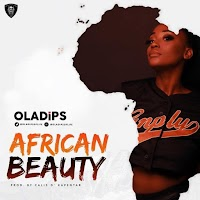 Music: Oladips – African Beauty