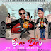 New Audio|Julio Batalia ft Mucky Comando_One Day|Download Now