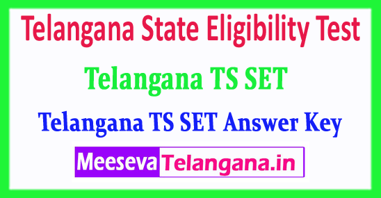 TS SET Telangana State Eligibility Test Answer Key 2018 Download