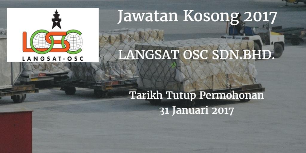 Jawatan Kosong  LANGSAT OSC SDN. BHD 31 Januari 2017