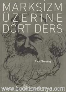Paul Sweezy - Marksizm Üzerine Dört Ders