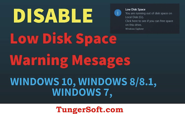 Disable the Low Disk Space Warning on Windows 10 and Windows 7