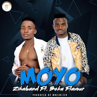 Zihaband Ft. Beka Flavour - Moyo