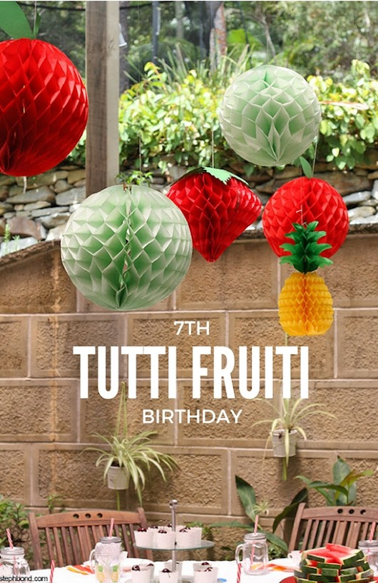 Bondville's Tutti Fruiti 7th Birthday Party