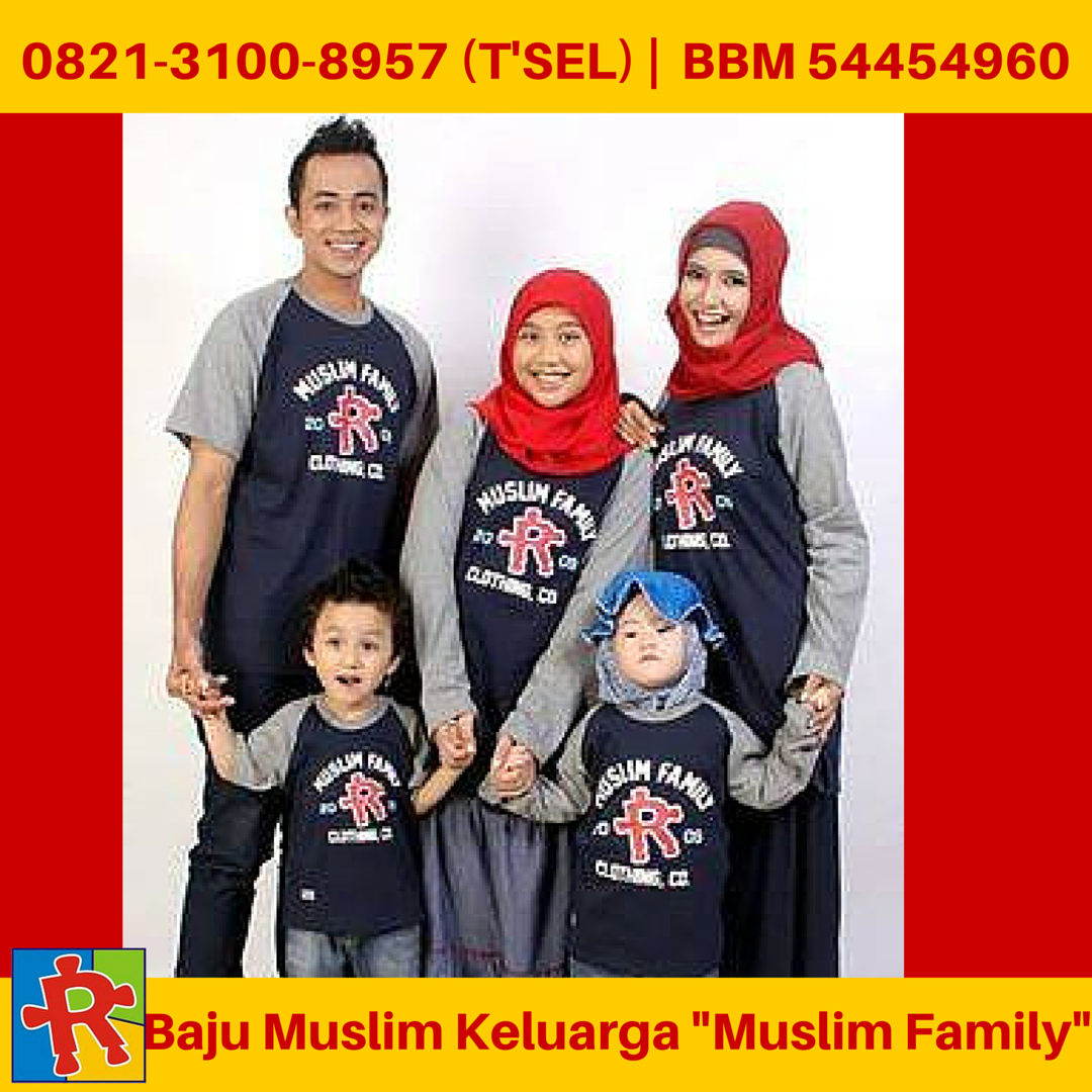 Baju Muslim Keluarga 0821 3100 8957 TSEL Baju Muslim