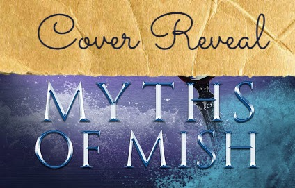Cover Reveal of Myths of Mish