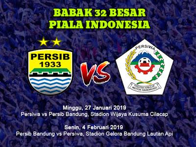 Jadwal Persib VS Persiwa Piala Indonesia