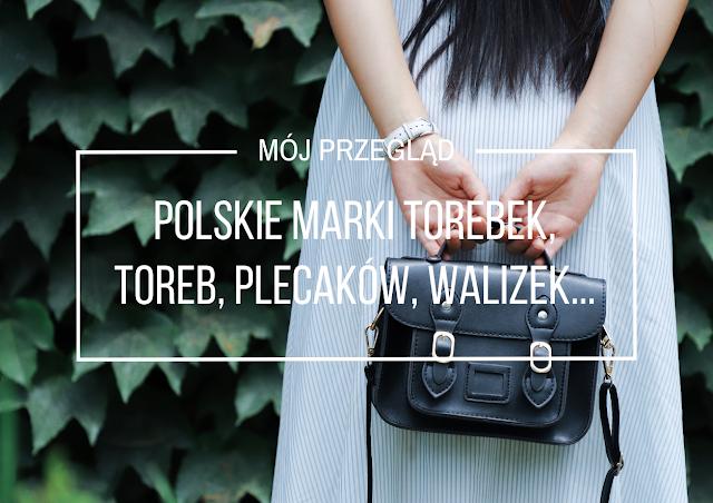 Polskie marki torebek, toreb, plecaków, walizek