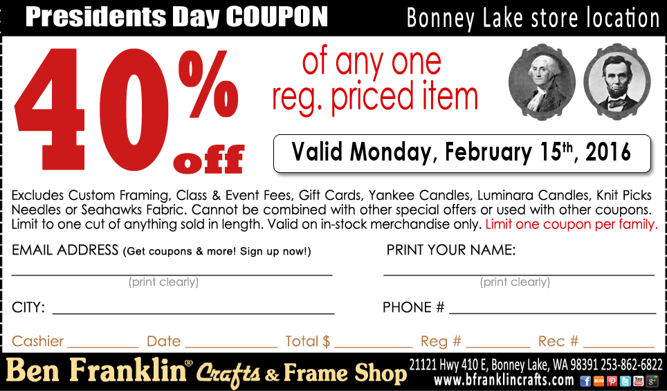 Ben franklin crafts and frame shop president 39 s day coupon for Ben franklin craft store coupons