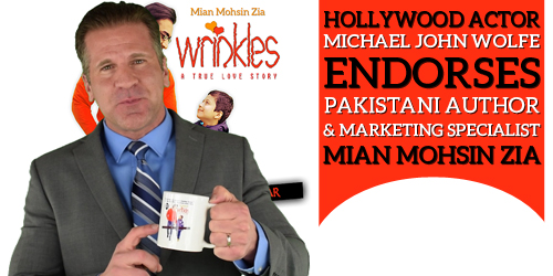 Hollywood Actor, Michael John Wolfe Endorses Mian Mohsin Zia