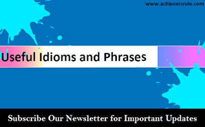 English Grammar - Idioms And Phrases Set 1
