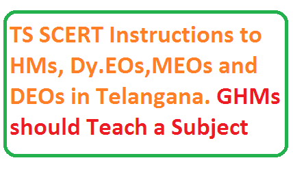Telangana SCERT Proc 405 Instructions to HMs MEOs Dy EOs MEOs GHMs should teach a Subject implement readyness programme and cce