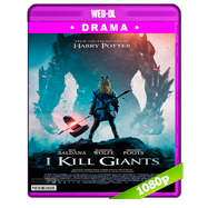 I Kill Giants (2017) WEB-DL 1080p Audio Ingles 5.1 Subtitulada