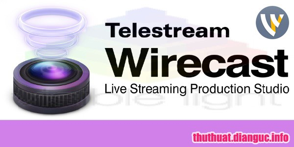 tie-smallDownload Telestream Wirecast Pro 11.1.0 Full Cr@ck – Phần mềm live stream tốt nhất