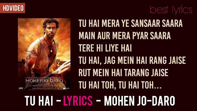 Tu Hai Lyrics - Mohenjo Daro, Hrithik Roshan