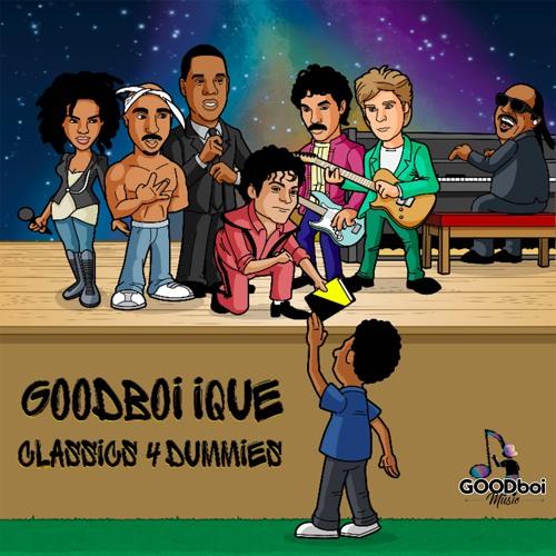 Goodboi iQue - Classics 4 Dummies | Musikalisches Früherziehungs-Mixtape