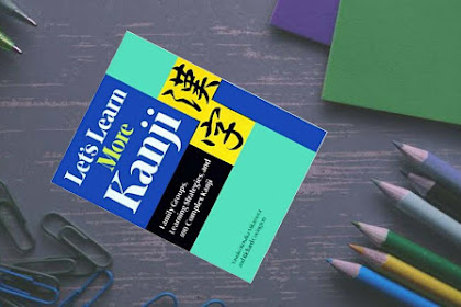 E-Book Let's Learn More Kanji: Family Groups, Learning Strategies and 300 Complex Kanji