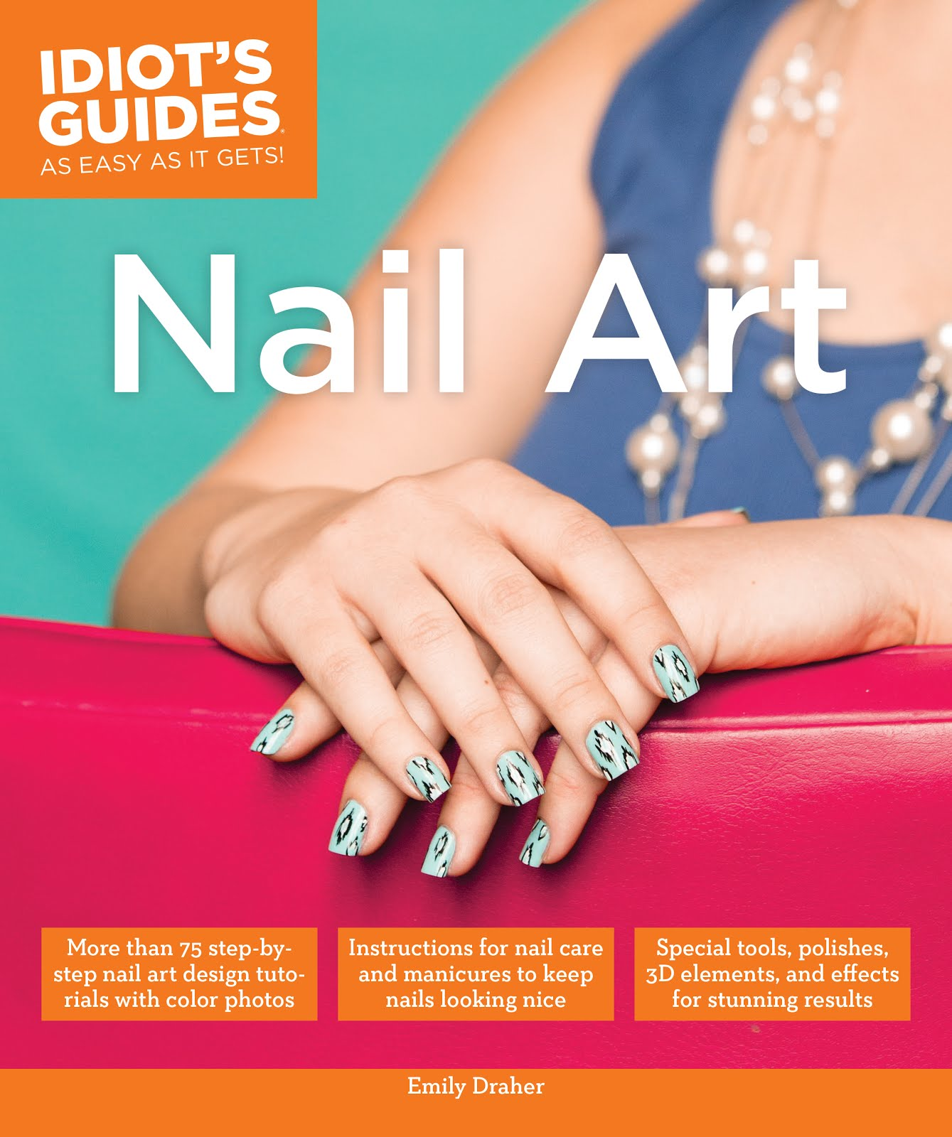 Idiot's Guides: Nail Art