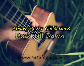 Koleksi Cover Lagu Zayn Dusk Till Dawn Mp3 Terbaru 2018 Lengkap Full Rar