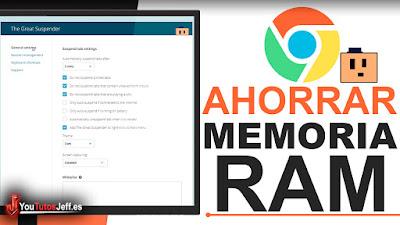 como ahorrar memoria ram en chrome