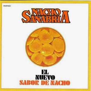 EL NUEVO SABOR DE NACHO - NACHO SANABRIA (1975)
