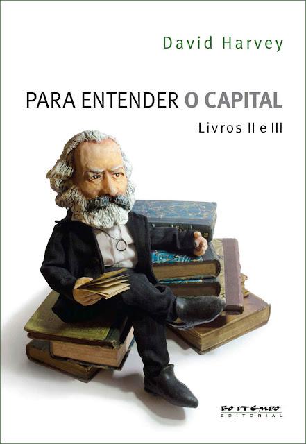 Para entender O Capital, livros 2 e 3 - David Harvey