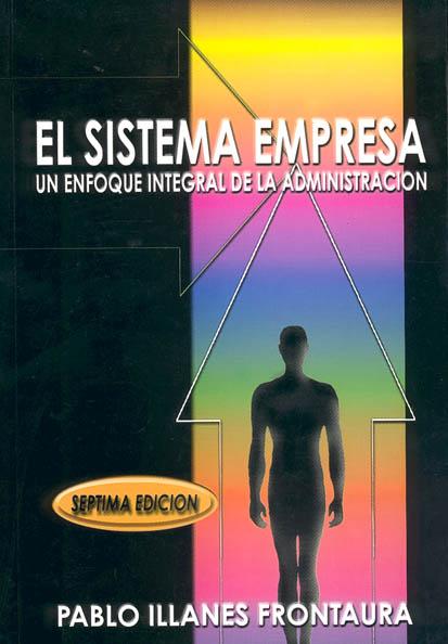 El sistema empresa – Pablo illanes