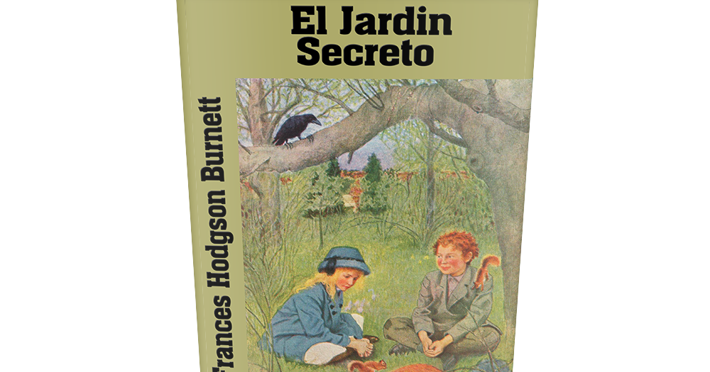 el jard n secreto frances hodgson burnett libro completo