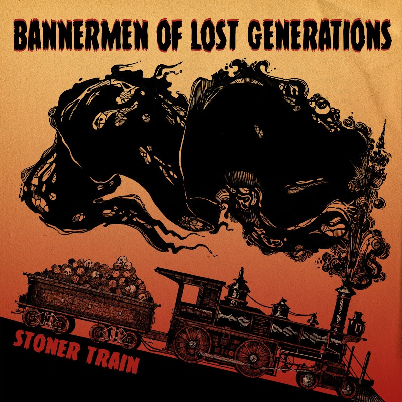 Stoner Train - Bannermen of Lost Generations | Review
