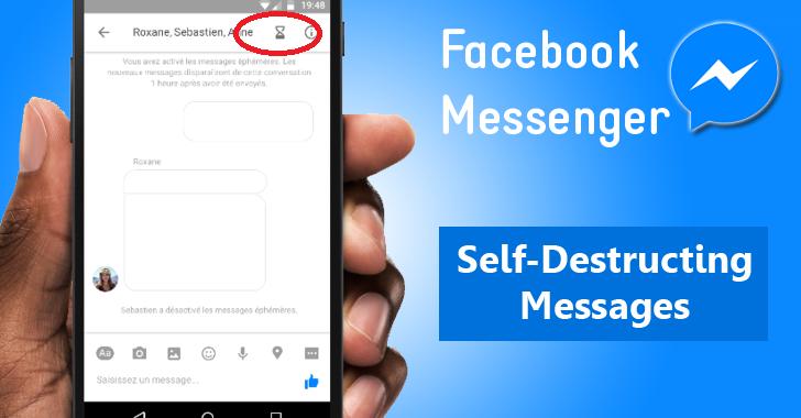 Facebook will Let You Send Self-Destructing Messages with Messenger App