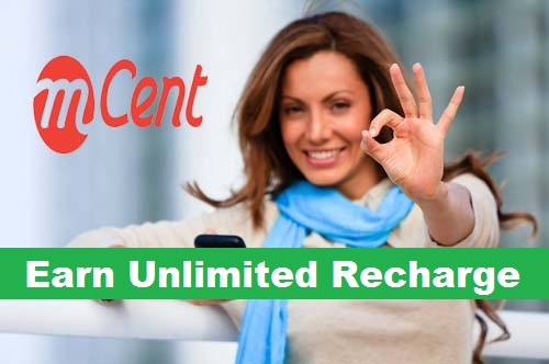 mCent Refer & Earn Offer : Rs 35 and earn unlimited recharge