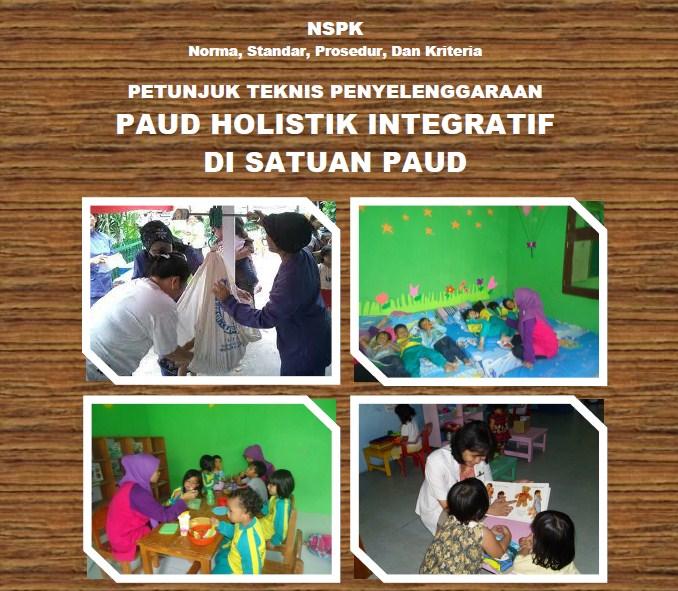 Juknis Penyelenggaraan PAUD Holistik Integratif (HI)
