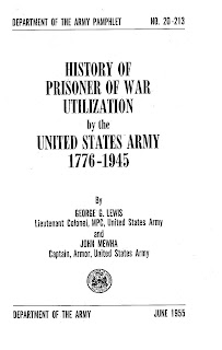 History of Prisoner of War Utilisation by the United States Army 1776-1945