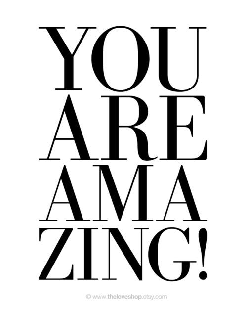 You Are Amazing Quotes: MARGARITA BLOOM: Quotes & Prose