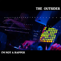 The Outsider, I'm not a rapper