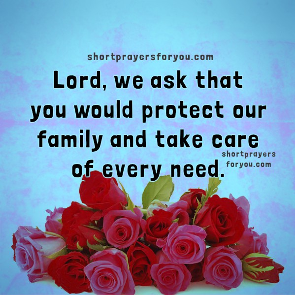 prayer for today family prayer Lord protect us