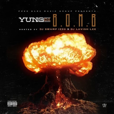 Yung D.i. drops a 'B.O.M.B' with his new mixtape Hosted By DJ Swamp Izzo x DJ Lavish Lee