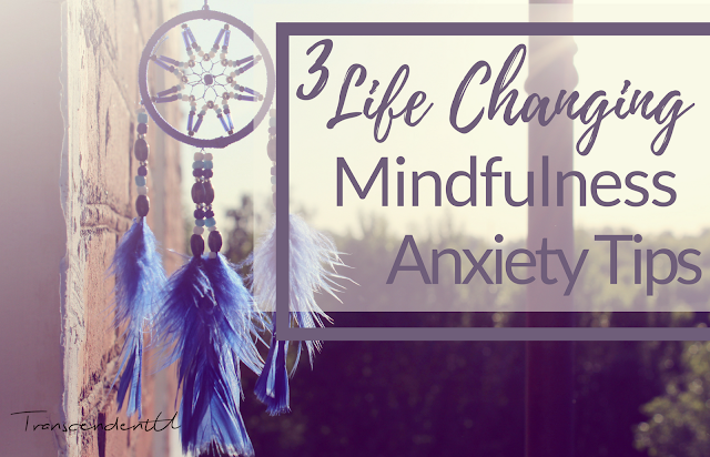 mindfulness anxiety tips