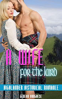 A Wife for the Laird: Highlander Historical Romance by Geneva Varghese