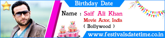 Saif Ali Khan Birthday Date