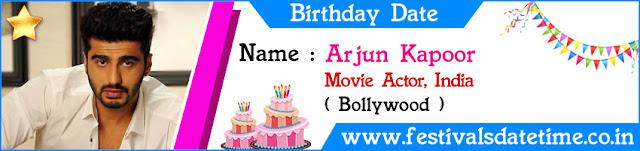 Arjun Kapoor Birthday Date