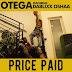 Otega Ft. Dablixx – Price Paid EP
