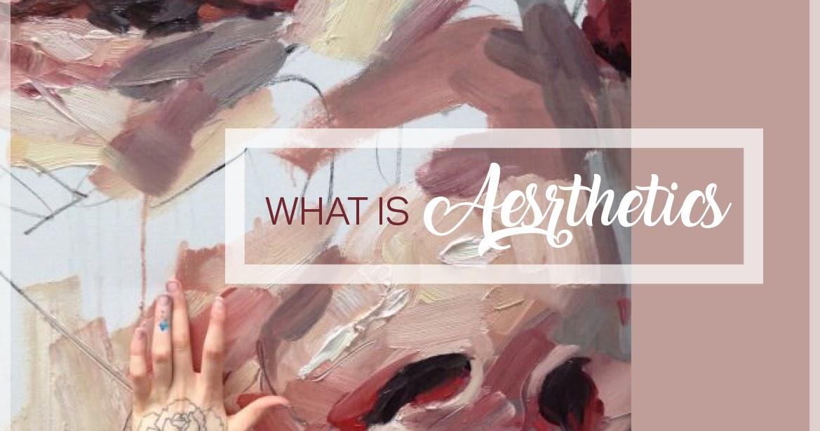 What is Aesthetics?