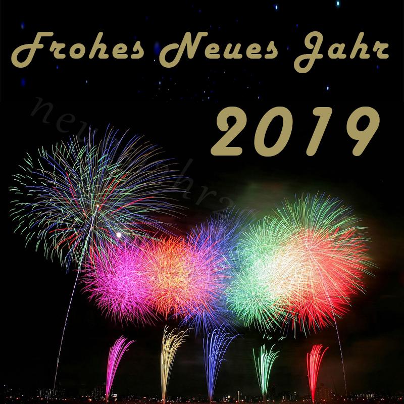 Frohes Neues Jahr 2019 | Neujahr 2019 Bilder - Spruche